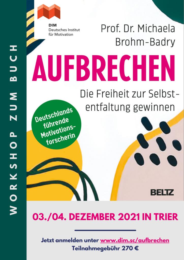 """Flyer zum Seminar """"Aufbrechen"""" des Deutschen Instituts für Motivation - Prof. Brohm-Badry"""